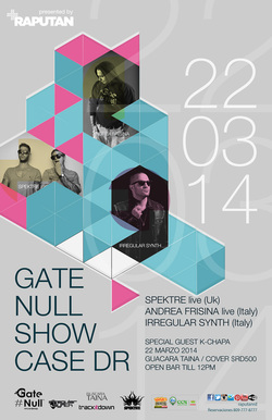 Gate Null Showcase at Guacara Taina - Santo Domingo (March 2014)